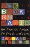The Book Of David: How Preserving Families Can Cost Childrens Lives Richard J. Gelles