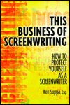 Real Screenwriting: Strategies and Stories from the Trenches, 1st Edition Ron Suppa