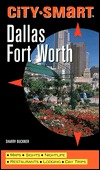 City Smart: Dallas/Ft. Worth  by  Sharry Buckner