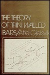 The Theory of Thin Walled Bars Atle Gjelsvik
