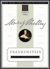 Frankenstein: New York Public Library Collectors Edition  by  Mary Shelley