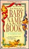 The New Age Baby Name Book: Completely Revised & Updated
