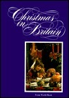 Christmas in Britain (Christmas Around the World) (Christmas Around the World Series)  by  Corinne Ross