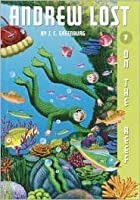 Andrew Lost On the Reef (Andrew Lost, #7)