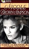 Nicole Brown Simpson: Private Diary of a Life Interrupted
