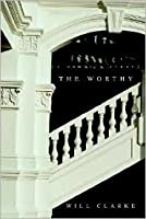The Worthy {A Ghost's Story}