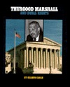 Thurgood Marshall and Equal Rights  by  Seamus Cavan