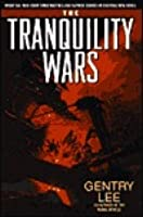 The Tranquility Wars (Bantam Spectra Book)