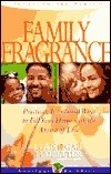 Family Fragrance: Fill Your Home With the Aroma of Love (Heritage Builders  by  Otis J. Ledbetter