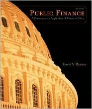 Public Finance: A Contemporary Application of Theory to Policy [With Access to Eresources] David N. Hyman