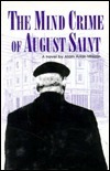 Mind Crime of August Saint  by  Alain Arias-Misson