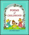 Poems of Childhood  by  Joan Walsh Anglund