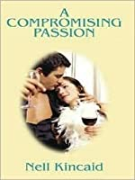 A Compromising Passion