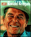 Life: Ronald Reagan: A Life In Pictures Dan Rather