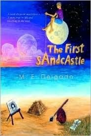 The First Sandcastle M.E. Delgado