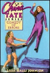 Comedy Of Errors (China Tate Series)  by  Lissa Halls Johnson