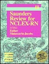Saunders Review For Nclex Rn  by  Esther Matassarin-Jacobs