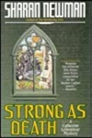 Strong as Death (Catherine LeVendeur, #4)