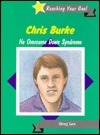 Chris Burke: He Overcame Down Syndrome  by  Gregory Lee