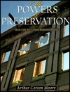 The Powers of Preservation: New Life for Urban Historic Places  by  Arthur Cotton Moore