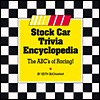 Stock Car Trivia Encyclopedia  by  Keith Buchanan