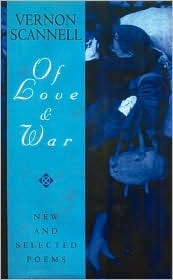 The of Love and War: New and Selected Poems Vernon Scannell