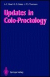 Updates in Colo-Proctology  by  Jean-Claude Givel