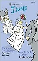 The Great Bridal Escape / How to Catch a Groom (Harlequin Duets, #84)