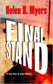 Final Stand  by  Helen R. Myers