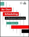 Bar Chart Scheduling for Residential Construction  by  Thomas A. Love