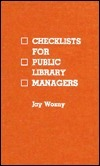 Checklists for Public Library Managers Jay Wozny