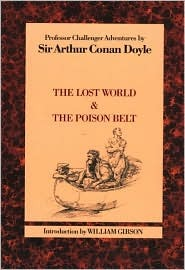 The Lost World/The Poison Belt  by  Arthur Conan Doyle