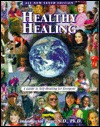 Healthy Healing: A Guide To Self Healing For Everyone  by  Linda  Page