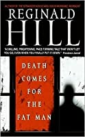 Death Comes For The Fat Man (Dalziel & Pascoe, #22)