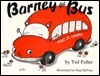 Barney the Bus Ted Fuller