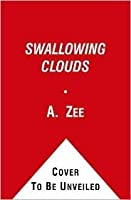 Swallowing Clouds