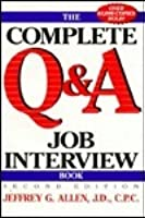 The Complete Q&A Job Interview Book, 2nd Edition