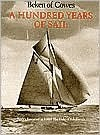 A Hundred Years of Sail Beken of Cowes