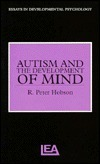 Autism and the Development of Mind R. Hobson