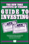 The New York Institute Of Finance Guide To Investing  by  New York Institute of Finance