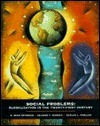 Social Problems: Globalization In The Twenty First Century R. Dean Peterson