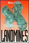 The History of Landmines  by  Mike Croll