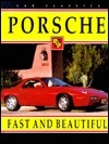 Porsche: Fast And Beautiful S. Haines