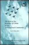 The Role of the Republic of China in the International Community Ray S. Cline