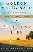 A Resilient Life: You Can Move Ahead No Matter What