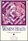 Womens Health: Complexities and Differences  by  SHERYL BURT RUZEK
