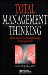 Total Management Thinking  by  Sultan Kermally