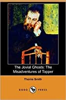 The Jovial Ghosts: The Misadventures of Topper (Dodo Press)