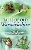Tales Of Old Warwickshire (Tales)