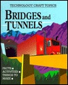 Bridges And Tunnels  by  Chris Oxlade